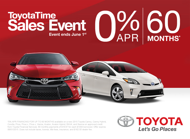 Captivating Hurry In To Markquart Toyota Before June 1, 2015 For The ToyotaTime Sales  Event. During The Month Of May, Get 0% APR For 60 Months* On Models  Including New ...